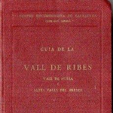 Libros antiguos: TORRAS : GUÍA DE LA VALL DE RIBES (C. EXCURSIONISTA DE CATALUNYA, 1932) INCLUYE EL MAPA.. Lote 127833323