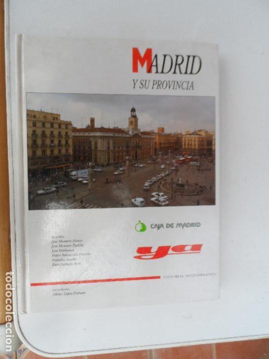LIBRO MADRID Y SU PROVINCIA ILUSTRADO - DIARIO YA. (Libros Antiguos, Raros y Curiosos - Geografía y Viajes)
