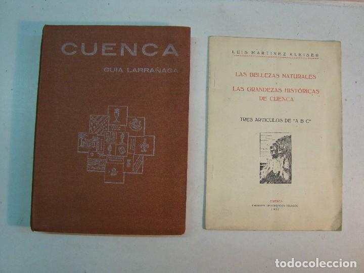 LOTE CUENCA:LAS BELLEZAS NATURALES Y LAS GRANDEZAS HISTÓRICAS DE CUENCA (1927)-GUÍA LARRAÑAGA (1929) (Libros Antiguos, Raros y Curiosos - Geografía y Viajes)