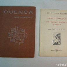 Libros antiguos: LOTE CUENCA:LAS BELLEZAS NATURALES Y LAS GRANDEZAS HISTÓRICAS DE CUENCA (1927)-GUÍA LARRAÑAGA (1929). Lote 128751839