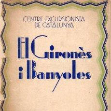 Libros antiguos: SANTALÓ I PARVORELL : EL GIRONÈS I BANYOLES (CENTRE EXCURSIONISTA DE CATALUNYA, 1931). Lote 128754255