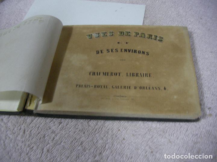 Libros antiguos: ANTIGUO LIBRO DE IMAGENES VISTAS DE PARIS Y SUS ALREDEDORES - VUES DE PARIS DE SES ENVIRONS - Foto 3 - 128811455