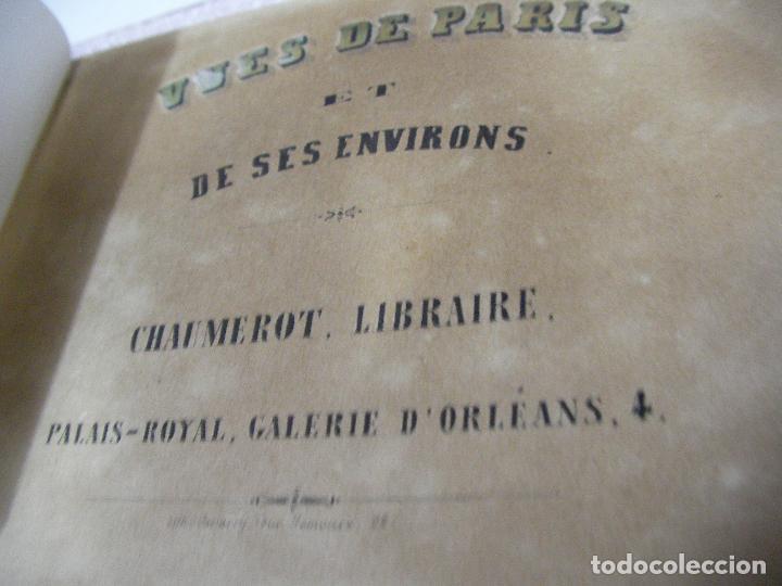 Libros antiguos: ANTIGUO LIBRO DE IMAGENES VISTAS DE PARIS Y SUS ALREDEDORES - VUES DE PARIS DE SES ENVIRONS - Foto 4 - 128811455