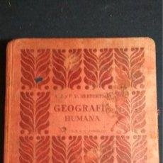 Libros antiguos: 1914 - GEOGRAFIA HUMANA - A.J.HERBERTSON Y F.D.HERBERTSON - ILUSTRADO - 1ª EDICION. Lote 128835687