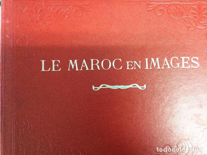 Libros antiguos: Le Maroc en images. Orné de 52 illustrations / Féli-Brugière. Paris : Lib. Mondiale, circa 1900. - Foto 10 - 129126623