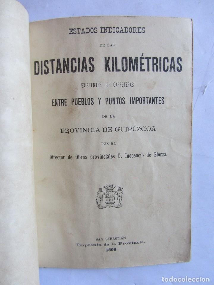 ESTADOS INDICADORES DE LAS DISTANCIAS KILOMÉTRICAS. PROVINCIA DE GUIPUZCOA. SAN SEBASTIÁN 1898 (Libros Antiguos, Raros y Curiosos - Geografía y Viajes)