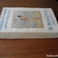 Libros antiguos: 1926 DE PALOS AL PLATA RAMÓN FRANCO Y JULIO RUIZ DE ALDA PRIMERA EDICIÓN. Lote 129707111