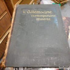Libros antiguos: TOMO UNICO ALLEMAGNE CONTEMPORAINE ILLUSTREE EN FRANCES 1914. Lote 130469506