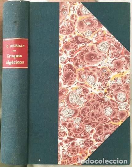 CROQUIS ALGÉRIENS (P., 1880) (LIBRO DE VIAJES: ARGELIA: COSTUMBRES, RAMADÁN, FAMILIA, MUJER ÁRABE, J (Libros Antiguos, Raros y Curiosos - Geografía y Viajes)