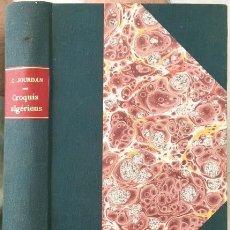 Libros antiguos: CROQUIS ALGÉRIENS (P., 1880) (LIBRO DE VIAJES: ARGELIA: COSTUMBRES, RAMADÁN, FAMILIA, MUJER ÁRABE, J. Lote 130610406
