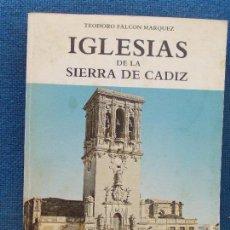 Libros antiguos: IGLESIAS DE LA SIERRA DE CADIZ. Lote 131889542