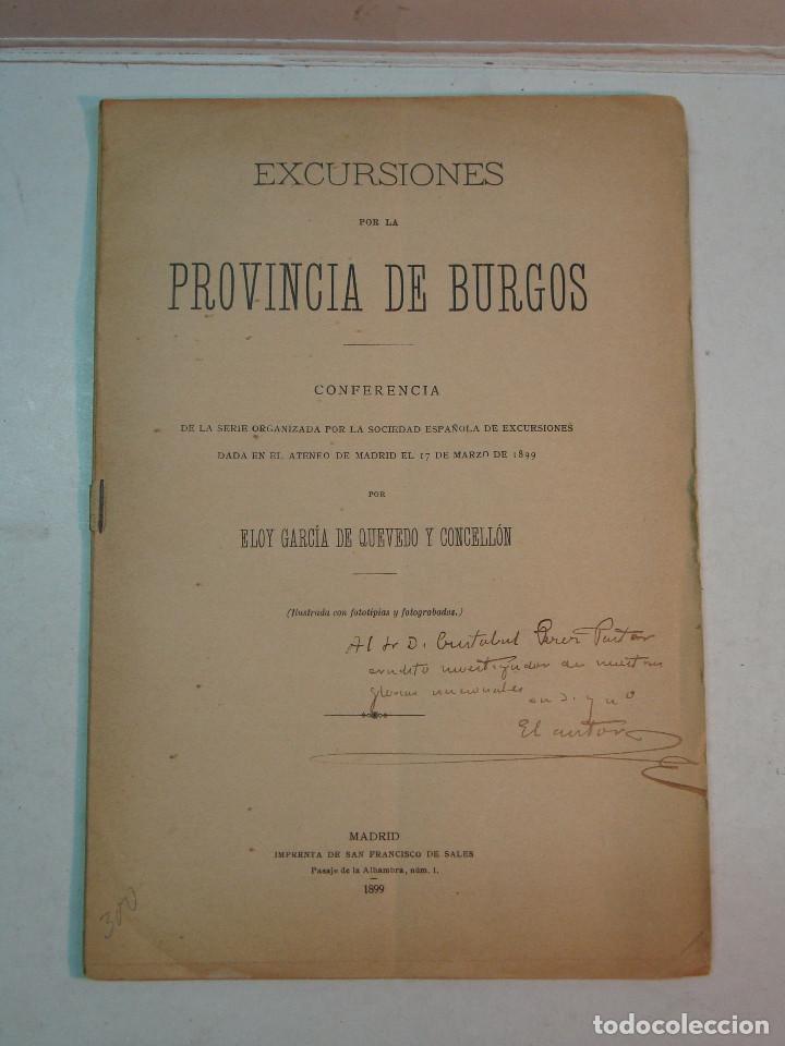 ELOY GARCÍA DE QUEVEDO Y CONCELLÓN: EXCURSIONES POR LA PROVINCIA DE BURGOS (1899) (DEDICADO) (Libros Antiguos, Raros y Curiosos - Geografía y Viajes)