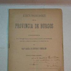 Libros antiguos: ELOY GARCÍA DE QUEVEDO Y CONCELLÓN: EXCURSIONES POR LA PROVINCIA DE BURGOS (1899) (DEDICADO). Lote 132184986
