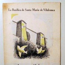 Libros antiguos: QUADERNS IL·LUSTRATS PENEDÈS NÚM. 2. LA BASÍLICA DE SANTA MARIA DE VILAFRANCA - VILAFRANCA DEL PENDÈ. Lote 132262373