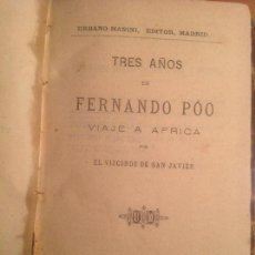 Libros antiguos: TRES AÑOS EN FERNANDO POO. VIJE A AFRICA. URBANO MANINI, S/F.... Lote 132942190