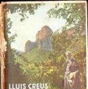 Libros antiguos: LLUÍS CREUS : VISIÓ ECONÒMICA DE CATALUNYA VOL, I (LLIB, CATALONIA, 1934). Lote 132962454