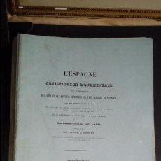 Libros antiguos: ESCOSURA-VILLAAMIL. PRECIOSAS LITOGRAFÍAS. ESPAÑA ARTÍSTICA Y MONUMENTAL. EDICION ORIGINAL.SIGLO XIX. Lote 134198050