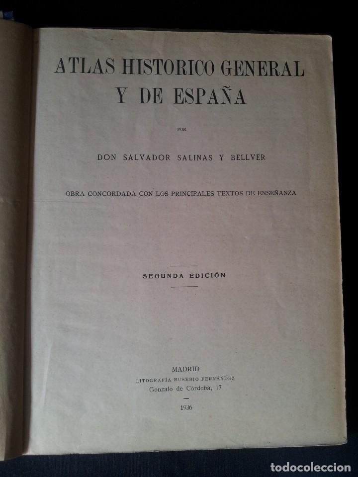 Libros antiguos: SALVADOR SALINAS Y BELLVER - ATLAS HISTORICO GENERAL Y DE ESPAÑA - SEGUNDA EDICION 1936 - Foto 3 - 134730138