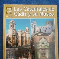 Libros antiguos: LAS CATEDRALES DE CADIZ Y SU MUSEO. Lote 135761030