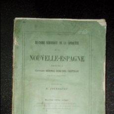 Libros antiguos: LA CONQUISTA DE NUEVA-ESPAÑA. BERNAL DIAZ DEL CASTILLO. CONQUISTA DE AMÉRICA.. Lote 136248750