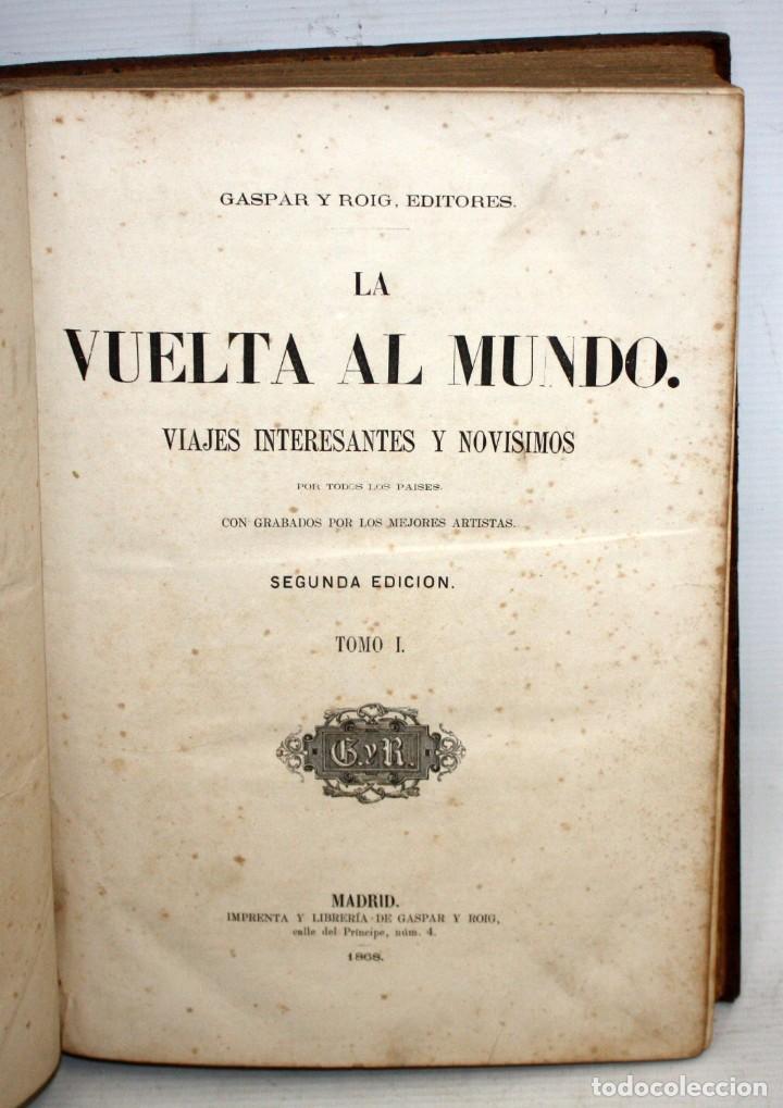 Libros antiguos: LA VUELTA AL MUNDO,DE GASPAR Y ROIG- 6 TOMOS-MADRID-1868. - Foto 2 - 136484446