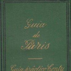 Libros antiguos: GUIA DE PARIS - GUIA PRACTICA CONTY - O.L. TORNERO - 85 GRABADOS EN MADERA - DE BOLSILLO. Lote 136503758