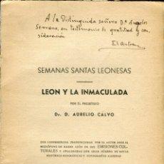 Livros antigos: CALVO: SEMANAS SANTAS LEONESAS - LEÓN Y LA INMACULADA. Lote 136518022