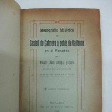 Libros antiguos: MONOGRAFÍA HISTÓRICA DEL CASTELL DE CABRERA Y POBLE DE VALLBONA EN EL PANADÉS. - AVINYÓ, JOAN.. Lote 123159618