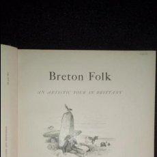 Libros antiguos: FOLKLORE BRETÓN. FOLKLORE CELTA. BLACKBURN HENRY. LAS RAICES CELTAS EN EUROPA.. Lote 138532494
