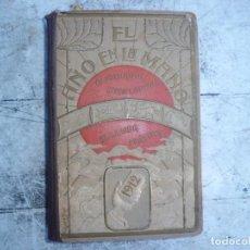 Libros antiguos: EL AÑO EN LA MANO AÑO 1.912. Lote 138593202