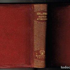 Libros antiguos: MADRID AUTOBIOGRAFIA FEDERICO CARLOS SAINZ DE ROBLES AGUILAR JOYA 1949. Lote 139205270