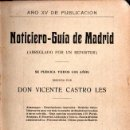 Libros antiguos: VICENTE CASTRRO LES : NOTICIERO GUÍA DE MADRID 1911. Lote 139206954