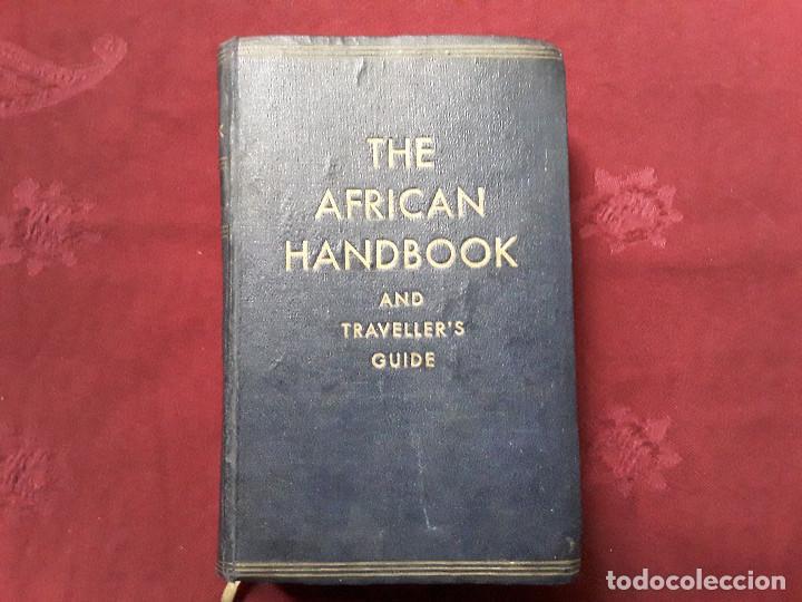 THE AFRICAN HANDBOOK AND TRAVELLER S GUIDE,MANUAL AFRICANO Y GUÍA PARA VIAJEROS (Libros Antiguos, Raros y Curiosos - Geografía y Viajes)