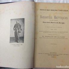 Libros antiguos: RECUERDOS MARROQUIES DEL MORO VIZCAINO . EL HACH MOHAMED EL BAGDÁDY 1906. Lote 139671446