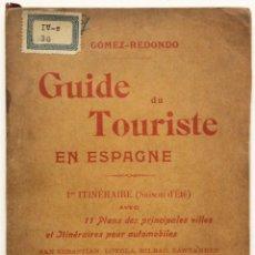 Libros antiguos: GUIDE DU TOURISTE EN ESPAGNE. - GÓMEZ-REDONDO, F.. Lote 140020526