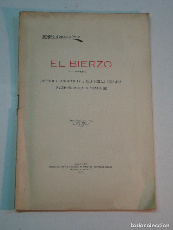 SEVERO GÓMEZ NÚÑEZ: EL BIERZO (1928) (Libros Antiguos, Raros y Curiosos - Geografía y Viajes)