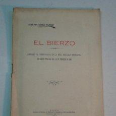 Libros antiguos: SEVERO GÓMEZ NÚÑEZ: EL BIERZO (1928). Lote 140194186