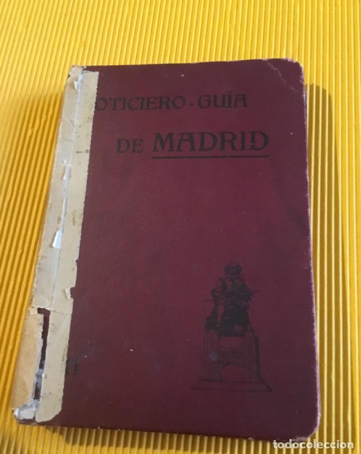 ATENCIÓN COLECCIONISTAS ANTIGUO LIBRO NOTICIERO GUÍA DE MADRID 1911 CONTIENE EL DIFICILÍSIMO MAPA (Libros Antiguos, Raros y Curiosos - Geografía y Viajes)
