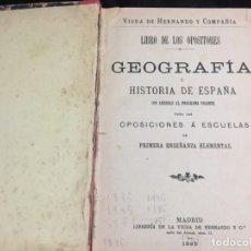 Libros antiguos: LIBRO DE LOS OPOSITORES GEOGRAFÍA HISTORIA ESPAÑA PRIMERA ENSEÑANZA ELEMENTAL 1895 OPOSICIONES. Lote 140682886