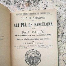 Libros antiguos: GUIA ITINERARIA ALT PLÁ DE BARCELONA Y BAIX VALLÉS + MAPA 1894. Lote 140731522