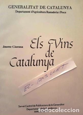 Libros antiguos: ELS VINS DE CATALUNYA - JAUME CIURANA - - Foto 2 - 140744950