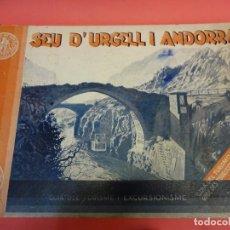 Libros antiguos: SEU D´URGELL I ANDORRA. GUÍA DEL TURISMO Y EXCURSIONISMO. ED. CERVANTES. AÑO 1930. Lote 140767474