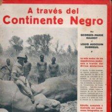Libros antiguos: HAARDT / AUDOUIN DUBREUIL : A TRAVÉS DEL CONTINENTE NEGRO (IBERIA, 1928) MUY ILUSTRADO. Lote 141506270