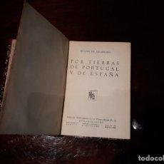 Libros antiguos: POR TIERRAS DE PORTUGAL Y DE ESPAÑA - MIGUEL DE UNAMUNO -EDITORIAL RENACIMIENTO AÑO 1930. Lote 141673110