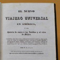 Libros antiguos: EL NUEVO VIAJERO UNIVERSAL EN AMERICA, O SERA HISTORIA DE VIAJES A LAS ANTILLAS Y MEJICO-1832. Lote 141785910