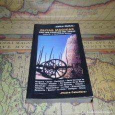 Libros antiguos: RUTAS MÁGICAS POR LOS PUEBLOS DEL ADAJA. J. Mª J. SANCHIDRIÁN G. DEDICADO. PIEDRA CABALLERA 2001. . Lote 142674050
