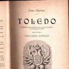 Libros antiguos: JUAN MARINA : TOLEDO (GILI, 1898). Lote 142984474