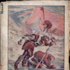 Libros antiguos: DOUGLAS MAWSON : LA CASA DEL VENTISQUERO (DEL AMO, 1930) POLO SUR. Lote 143413698