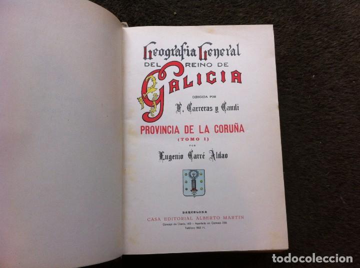 Libros antiguos: EUGENIO CARRÉ ALDAO. GEOGRAFÍA GENERAL DEL REINO DE GALICIA. CORUÑA (TOMO I) Ed. ALBERTO MARTÍN. - Foto 2 - 143483290