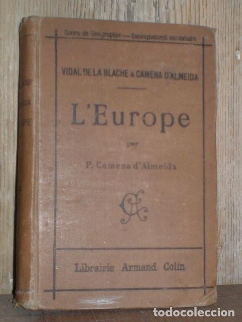 ALMEIDA, CAMENA D': L'EUROPE. COURS DE GEOGRAPHIE. 1905 (Libros Antiguos, Raros y Curiosos - Geografía y Viajes)